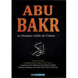 ABU BAKR, le Premier Calife de l'Islam - Dr As-Sulamî - Dar Al Muslim
