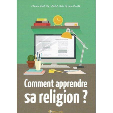 Comment apprendre sa religion Cheikh Salih Al Ach Cheikh