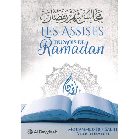 Les Assises du mois de Ramadan - Mouhammad Ibn Sâlih Al-Outhaymin