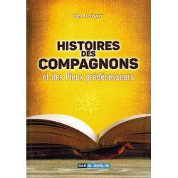 Histoires des Compagnons et des Pieux Prédécesseurs - Ibn Al-Jawzi - Dar Al Muslim