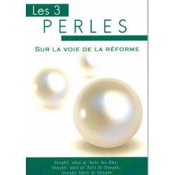 Les 3 Perles sur la voie de la reforme
