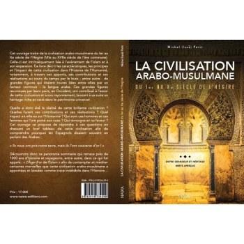 La civilisation arabo-musulmane - Issa Petit - Nawa