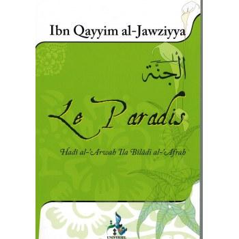 Le Paradis - Ibn Al-Qayyim Al-Jawziyya - Universel