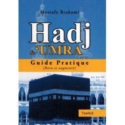 Le guide du Hajj et de la Umra