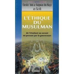 L'ethique du musulman