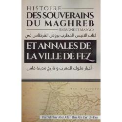 Histoire des Souverains du Maghreb (Espagne et Maroc) - Roudh Al-Kartas