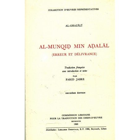 Erreur et Délivrance (Al-Munqid Min Ad-Dalâl) - Imâm Al-Ghazalî