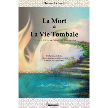 La Mort et La Vie Tombale - Imâm As-Suyûtî - El Bab