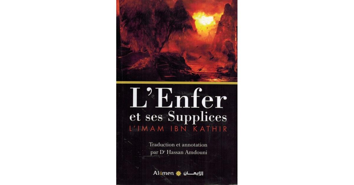 L'Enfer et ses Supplices - Imâm Ibn Kathîr - Al-Imen