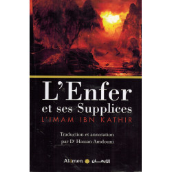 L'Enfer et ses Supplices - Imâm Ibn Kathîr - Al-Imen
