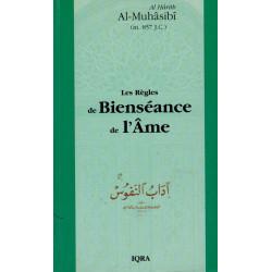 Les règles de Bienséance de l'Âme - Al-Hârith Al-Muhâsibî