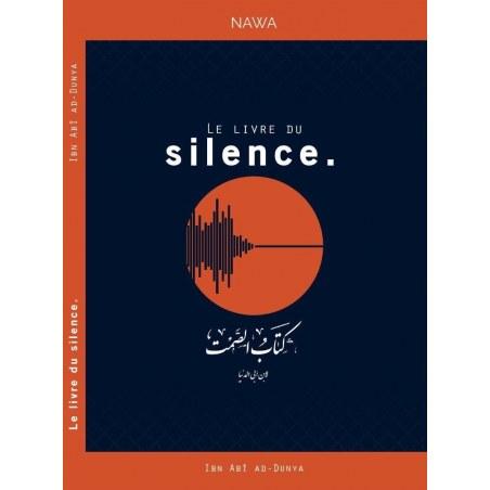 Le livre du silence - Ibn Abî Ad-Dunya - NAWA