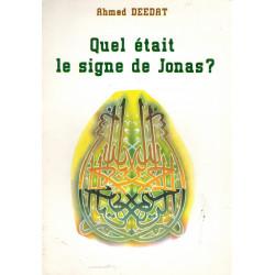 Quel était le miracle de Jonas ? Ahmed Deedat
