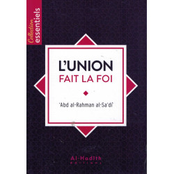 L'Union fait la Foi - As-Sa'dî - Al-Hadith