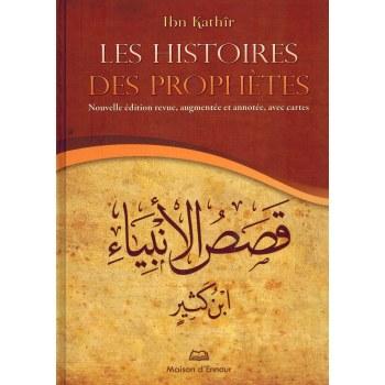 Les Histoires des Prophètes - Ibn Kathir - Maison d'Ennour