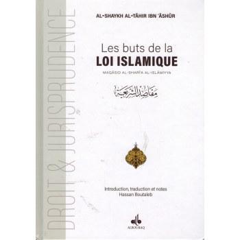 Les buts de la loi Islamique - Ibn Ashûr
