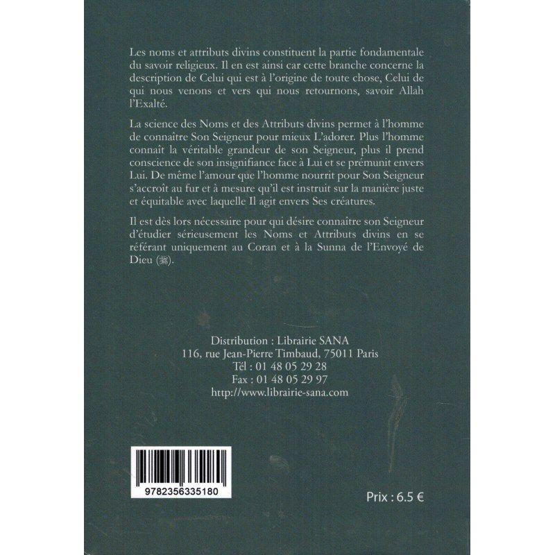 Les règles exemplaires des noms et attributs divins - Al-Uthaymîn - Sana