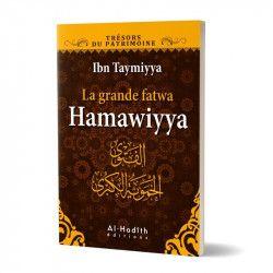 La grande fatwa Hamawiyya - Ibn Taymiyya - Al Hadith