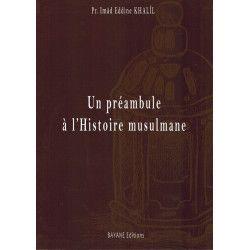 Un préambule à l'Histoire musulmane - Bayane Editions