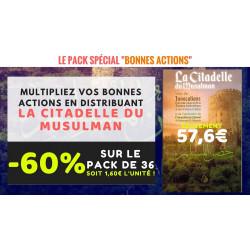 """Pack Spécial """"Bonnes Actions"""" - La Citadelle du Musulman"""