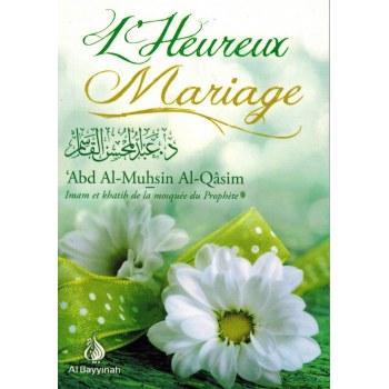 L'heureux mariage - Al-Qasîm - Al Bayyinah