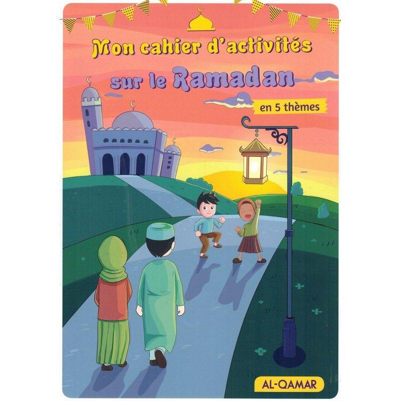 Mon cahier d'activités sur le Ramadan en 5 thèmes - Al-Qamar