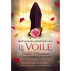 Le Voile de la Femme Musulmane et son vêtement de Prière - Ibn Taymiyya - Ibn Badis