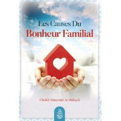 Les Causes du Bonheur Familial - Shaykh Ar-Rûhayli - Ibn Badis
