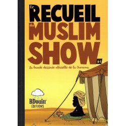 Le Recueil du Muslim Show - Tome 1 - BDouin éditions