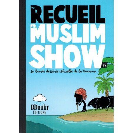 Le Recueil du Muslim Show - Tome 2 - BDouin éditions