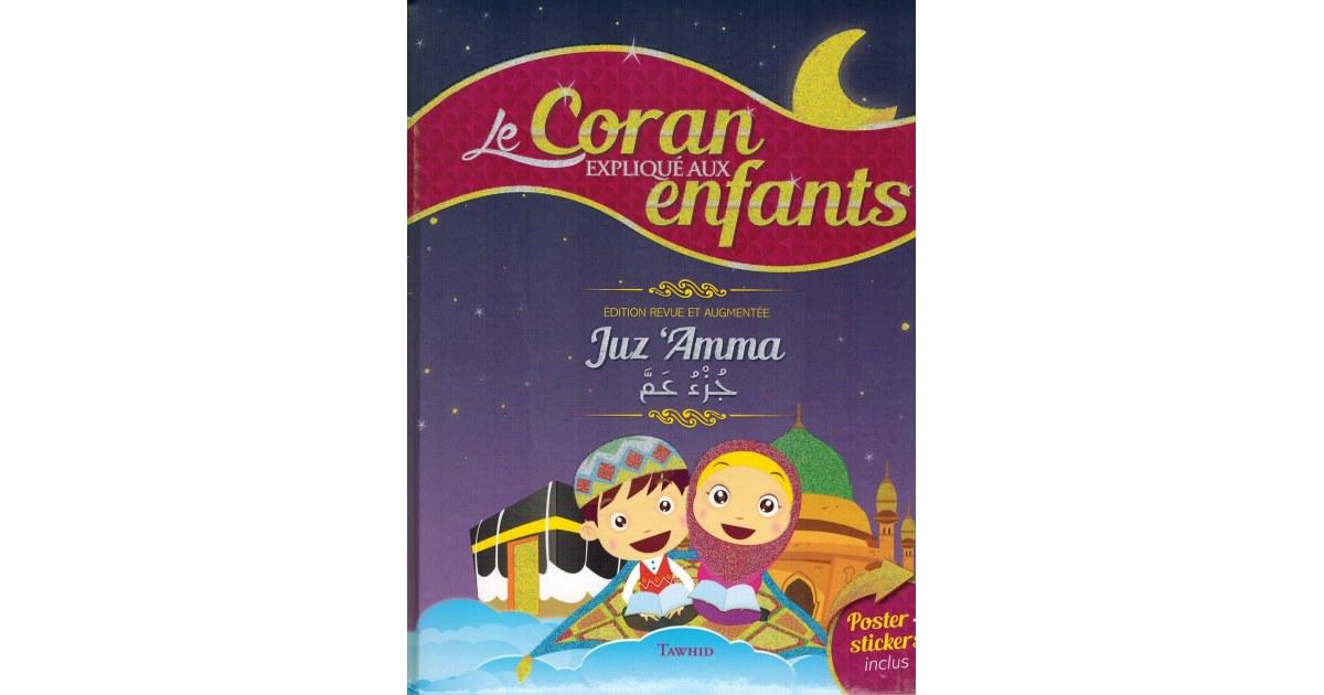 Le Coran expliqué aux Enfants - Juz 'Amma - Tawhid