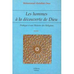 Les Hommes à la découverte de Dieu - Prologue à une Histoire des Religions - Mohammed AbdAllah Draz
