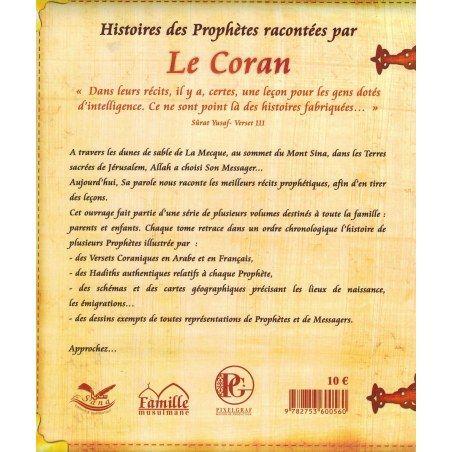 Histoires des Prophètes racontées par Le Coran : Zakarya - Yahya - Issa - Tome 8