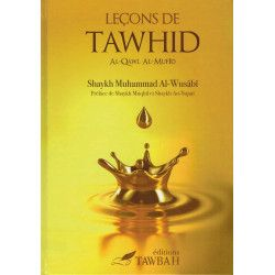 Leçons de Tawhid - Al-Qawl Al-Mufîd - Shaykh Muhammad Al-Wusâbî - Tawbah