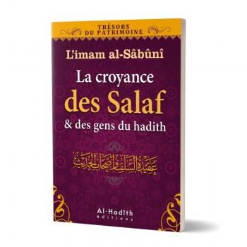 La croyance des salaf et des gens du hadith - Imâm As-Sâbounî - Al hadith