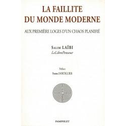 La Faillite du Monde...
