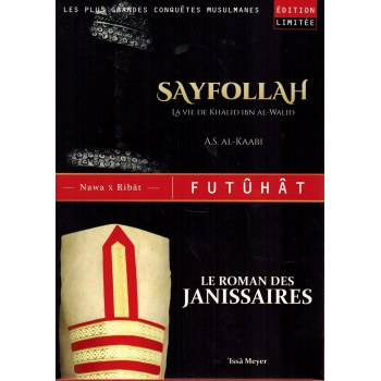Coffret AL-FUTÛHÂT (Sayfollah + Roman des Janissaires) - Edition limitée