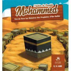 L'histoire du Prophète Mohammed ? MUSLIMKID