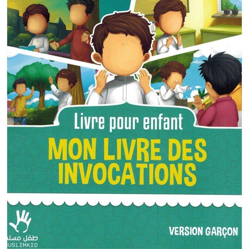 Mon livre des Invocations - Version Garçon - MUSLIMKID