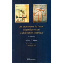 Les promoteurs de l'esprit scientifique dans la civilisation islamique (Les Traces) - Halima El Ghrari