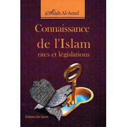 Connaissance de l'Islam rites et législations - Salah Al-Aoud