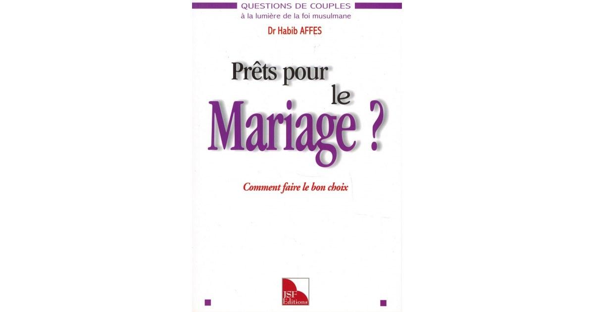 Prêts pour le Mariage ? Comment faire le bon choix - Dr Habib Affes