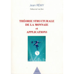 Théorie structurale de la monnaie et applications - Jean Rémy - SIGEST