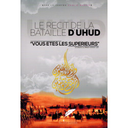 Le Récit de la Bataille d'Uhud - Khalid Rashid - AL-ISTIQAMA