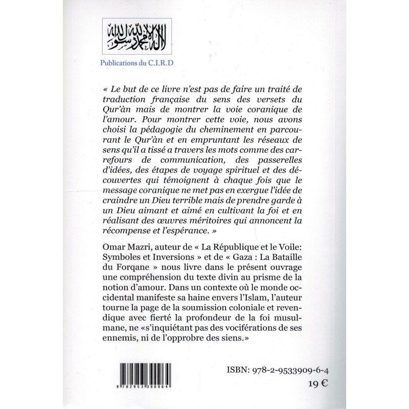 Aimer - « La voie Coranique » - Omar Mazri