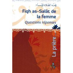 Fiqh As-Salât (La Prière) de la femme - Questions réponses - Fdal Haja - Universel