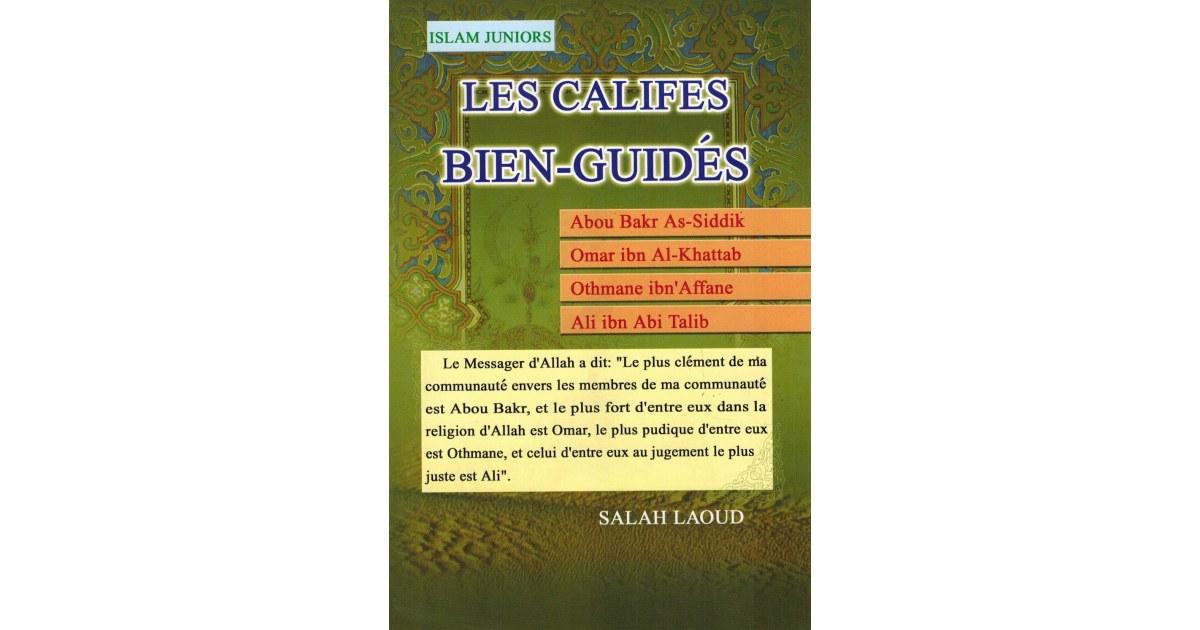 Les Califes Bien-Guidés - Salah Laoud - Islam Juniors
