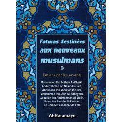 Fatwas destinées aux nouveaux musulmans - Émises par les Savants - Al-Haramayn