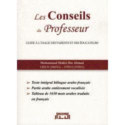 Les Conseils du Professeur - Guide à l'usage des parents et des éducateurs - Muhammad Shâkir Ibn Ahmad - Albidar