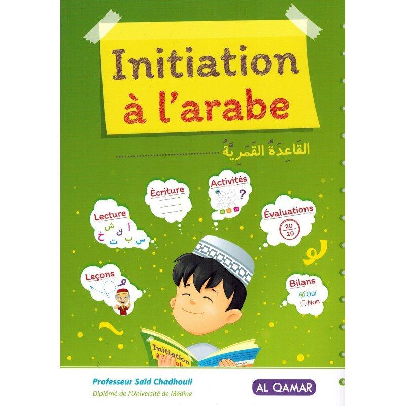 Initiation à l'arabe - Saïd Chadhouli - Al Qamar